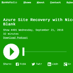 New IT Podcast: Azure Site Recovery with Nicolas Blank: What can Azure Site Recovery do for you?